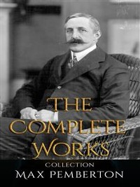 Cover Max Pemberton: The Complete Works