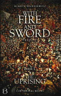 Cover With Fire And Sword. Book I