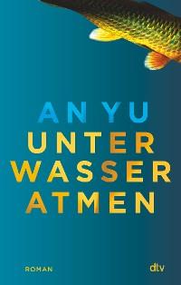Cover Unter Wasser atmen