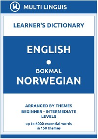 Cover English-Bokmål Norwegian Learner's Dictionary (Arranged by Themes, Beginner - Intermediate Levels)