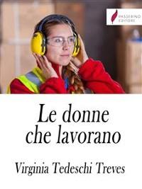 Cover Le donne che lavorano