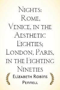 Cover Nights: Rome, Venice, in the Aesthetic Eighties; London, Paris, in the Fighting Nineties