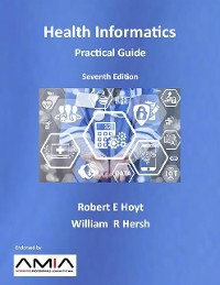 Cover Health Informatics: Practical Guide, Seventh Edition