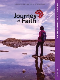 Cover Journey of Faith for Adults, Enlightenment and Mystagogy