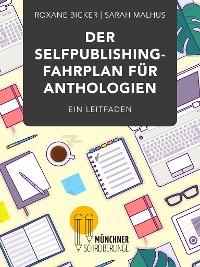 Cover Der Selfpublishing-Fahrplan für Anthologien