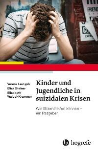 Cover Kinder und Jugendliche in suizidalen Krisen