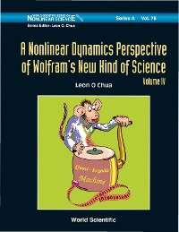 Cover Nonlinear Dynamics Perspective Of Wolfram's New Kind Of Science, A (Volume Iv)