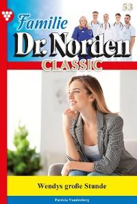 Cover Familie Dr. Norden Classic 53 – Arztroman