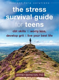 Cover The Stress Survival Guide for Teens