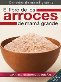 Cover El libro de los arroces de mamá grande
