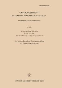 Cover Der Aufbau komplexer Bewegungsablaufe aus Elementarbewegungen