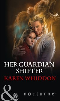 Cover Her Guardian Shifter (Mills & Boon Nocturne)