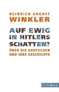 Cover Auf ewig in Hitlers Schatten?