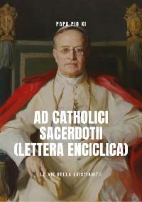 Cover Ad Catholici Sacerdotii (Lettera Enciclica)
