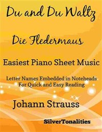 Cover Du and Du Die Fledermaus Waltz Easiest Piano Sheet Music
