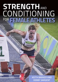 Cover Strength and Conditioning for Female Athletes