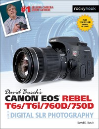 Cover David Busch's Canon EOS Rebel T6s/T6i/760D/750D Guide to Digital SLR Photography