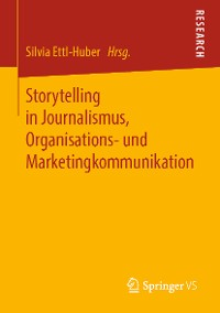 Cover Storytelling in Journalismus, Organisations- und Marketingkommunikation