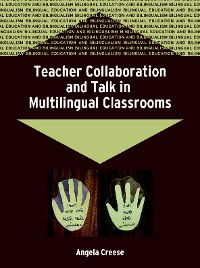 Cover Teacher Collaboration and Talk in Multilingual Classrooms