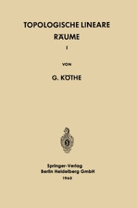Cover Topologische Lineare Raume I