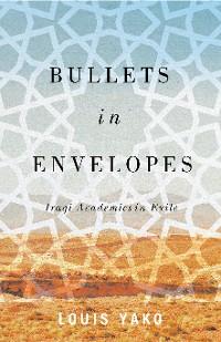 Cover Bullets in Envelopes