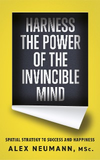 Cover Harness the Power of the Invincible Mind