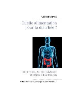 Cover Quelle alimentation pour la diarrhée ?