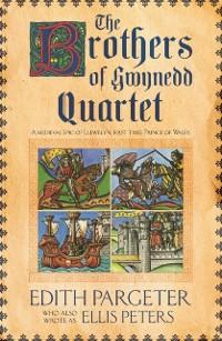 Cover Brothers of Gwynedd Quartet