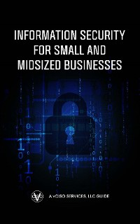 Cover Information Security for Small and Midsized Businesses