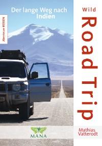 Cover Wild Road Trip
