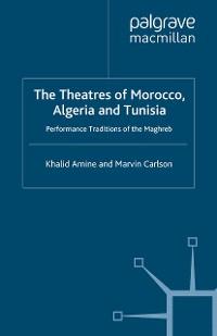 Cover The Theatres of Morocco, Algeria and Tunisia