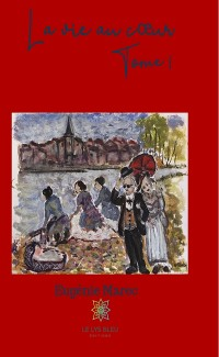 Cover La vie au cœur - Tome 1