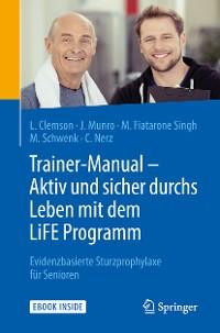 Cover Trainer-Manual - Aktiv und sicher durchs Leben mit dem LiFE Programm