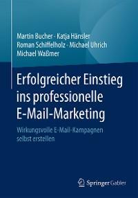 Cover Erfolgreicher Einstieg ins professionelle E-Mail-Marketing