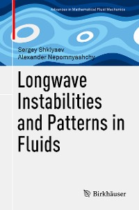 Cover Longwave Instabilities and Patterns in Fluids