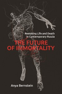 Cover The Future of Immortality