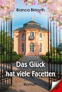 Cover Das Glück hat viele Facetten