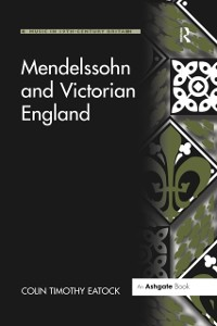 Cover Mendelssohn and Victorian England