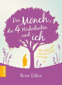 Cover Der Mönch, die 4 Wahrheiten und ich