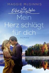 Cover Echo Lake - Mein Herz schlägt für dich