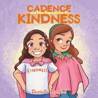 Cover Cadence and Her Superpower of Kindness