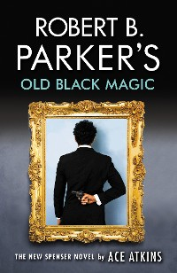 Cover Robert B. Parker's Old Black Magic