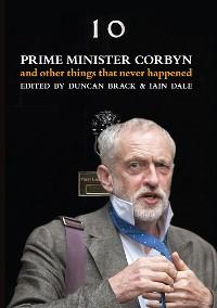 Cover Prime Minister Corbyn
