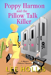 Cover Poppy Harmon and the Pillow Talk Killer