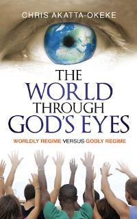 Cover The World Through God's Eyes