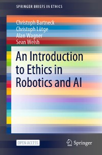 Cover An Introduction to Ethics in Robotics and AI