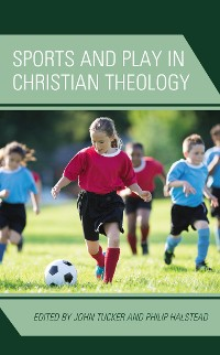Cover Sports and Play in Christian Theology