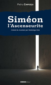 Cover Siméon l'Ascenseurite