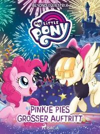 Cover My Little Pony - Beyond Equestria: Pinkie Pies großer Auftritt