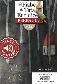 Cover Fiabe Sonore Perrault 2 - Cenerentola; Pollicino; Barbablù; I desideri inutili